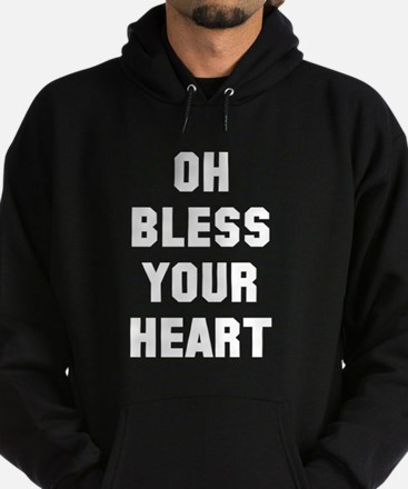 Oh bless your heart Hoodie