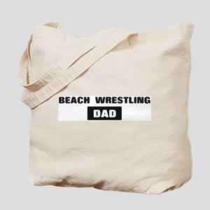 BEACH WRESTLING Dad Tote Bag