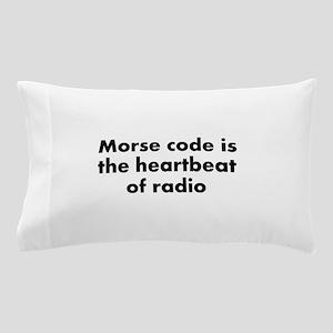 Heartbeat of radio Pillow Case
