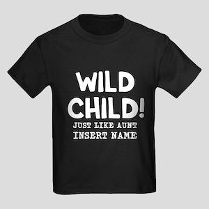 Wild Child Just Like Aunt Insert Kids Dark T-Shirt