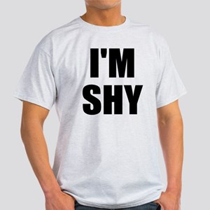 I'm Shy Light T-Shirt