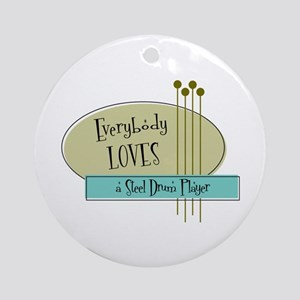 Everybody Loves a Steel Drum Player Ornament (Roun