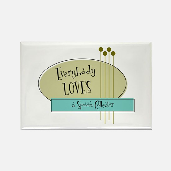 Everybody Loves a Spoon Collector Rectangle Magnet