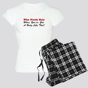 Who Needs Hair Pajamas