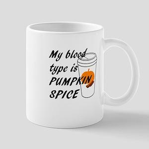 My Blood type is Pumpkin Spice Mugs