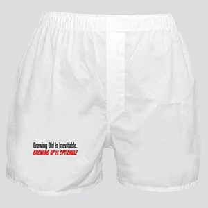 Growing Old Is Inevitable Boxer Shorts