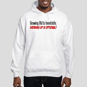 Growing Old Is Inevitable Hoodie