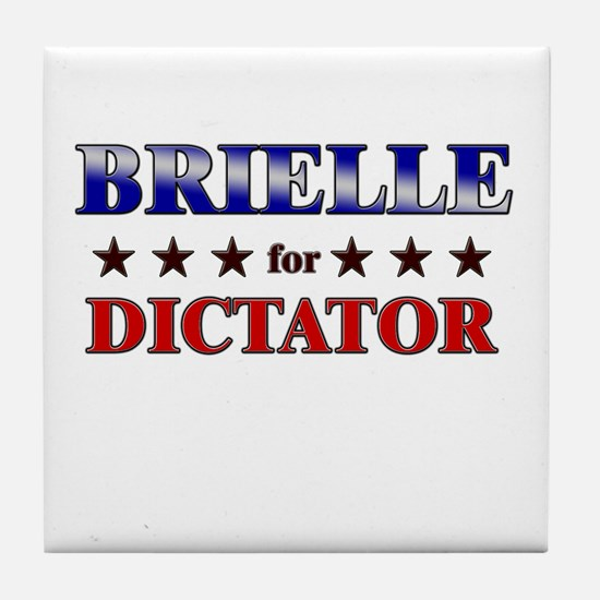 BRIELLE for dictator Tile Coaster