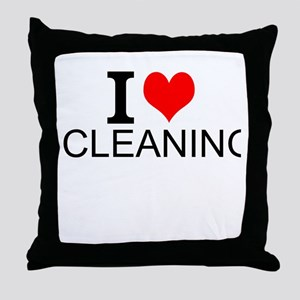 I Love Cleaning Throw Pillow