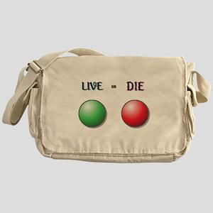 Live or Die Buttons Messenger Bag