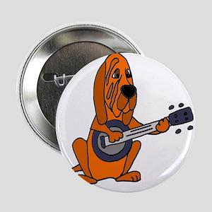 "Bloodhound Playing Banjo 2.25"" Button"