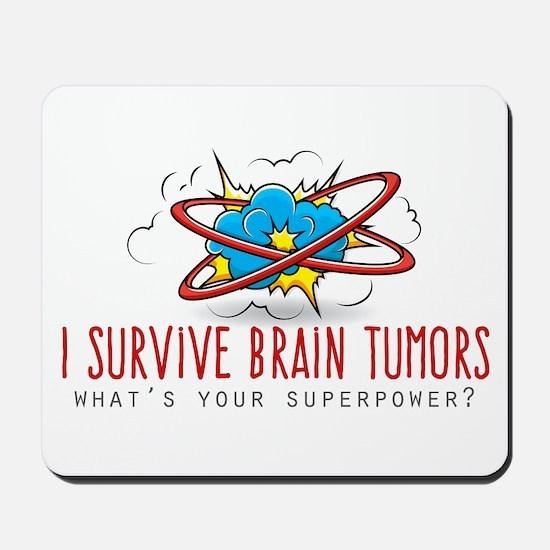 I Survive Brain Tumors Mousepad