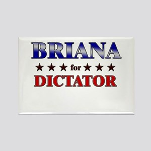 BRIANA for dictator Rectangle Magnet