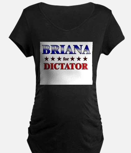 BRIANA for dictator T-Shirt
