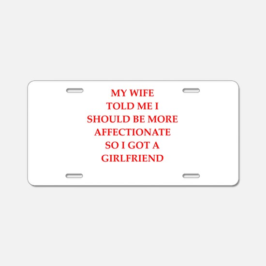 affection Aluminum License Plate