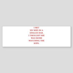 irresponsible Bumper Sticker