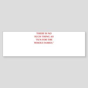 fun Bumper Sticker