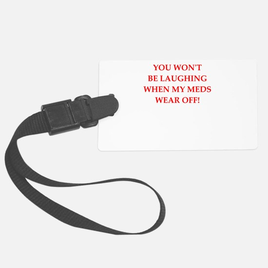 meds Luggage Tag