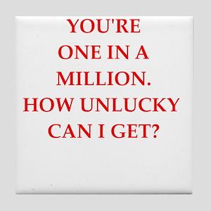 one on a million Tile Coaster