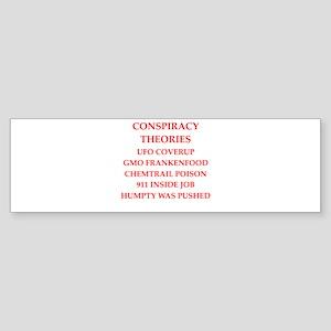 conspiracy theories Bumper Sticker