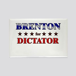 BRENTON for dictator Rectangle Magnet