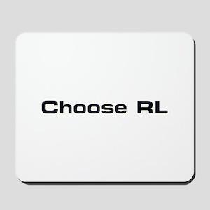 Choose RL Mousepad