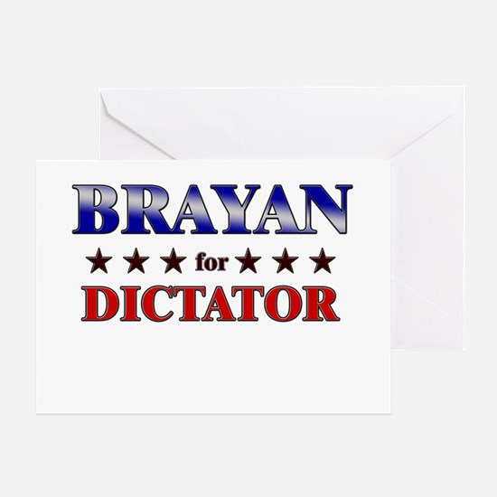 BRAYAN for dictator Greeting Card