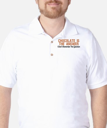 Chocolate Is The Answer Golf Shirt
