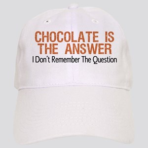 Chocolate Is The Answer Baseball Cap