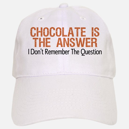 Chocolate Is The Answer Baseball Baseball Baseball Cap