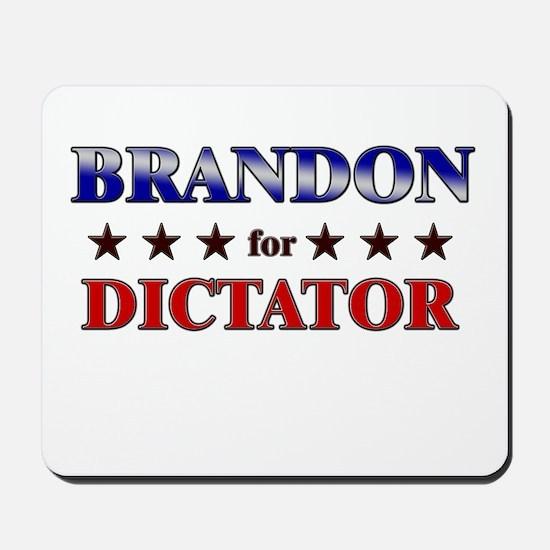 BRANDON for dictator Mousepad