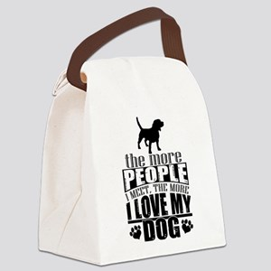 More People I Meet, The More I Lo Canvas Lunch Bag