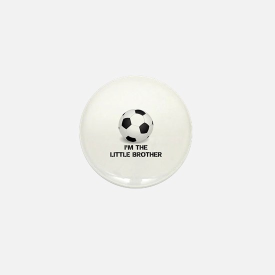 Im the little brother soccer ball Mini Button