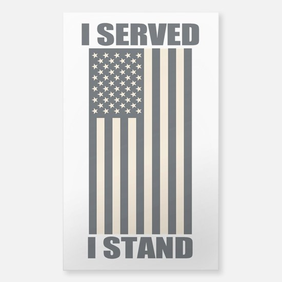 I Served I Stand Decal