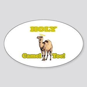 Holy Camel Toe! Oval Sticker