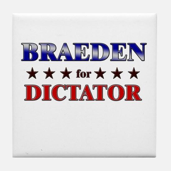 BRAEDEN for dictator Tile Coaster