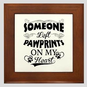 Someone Left Pawprints On My Heart Framed Tile