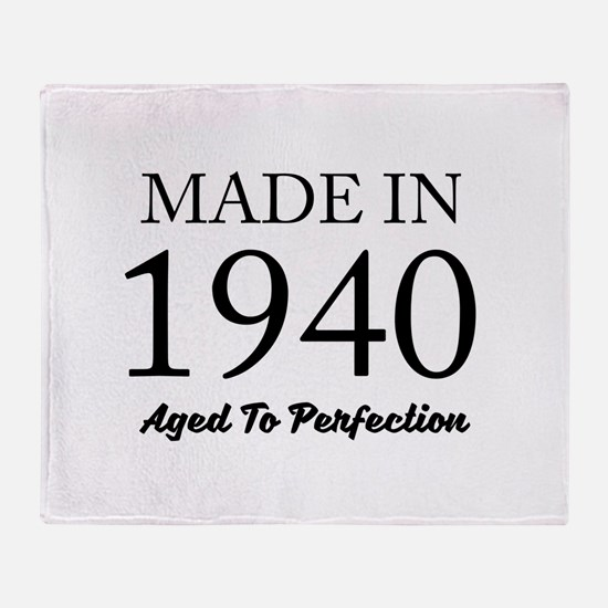 Made In 1940 Throw Blanket