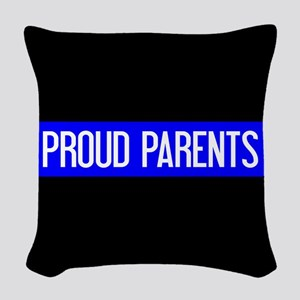 Police: Proud Parents (The Thi Woven Throw Pillow