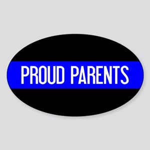Police: Proud Parents (The Thin Blu Sticker (Oval)
