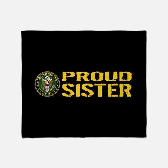 U.S. Army: Proud Sister (Black & Gol Throw Blanket
