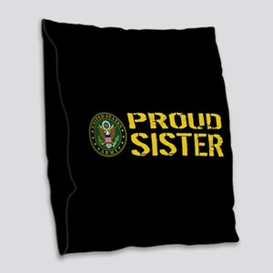 U.S. Army: Proud Sister (Black Burlap Throw Pillow