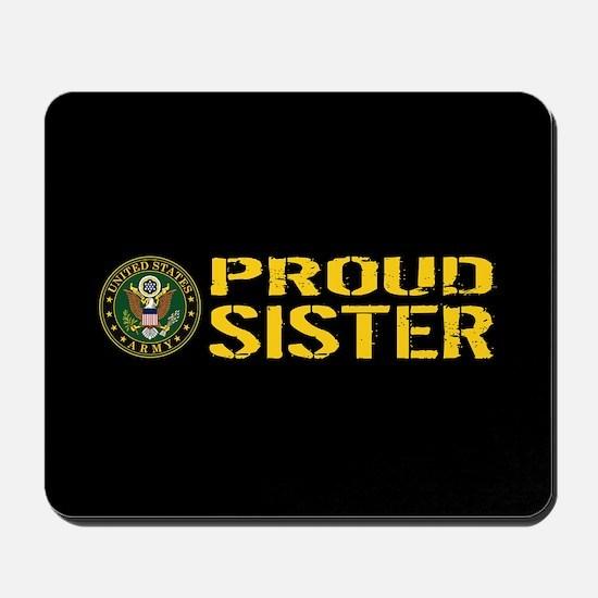 U.S. Army: Proud Sister (Black & Gold) Mousepad