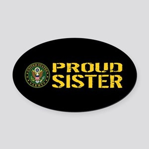 U.S. Army: Proud Sister (Black & G Oval Car Magnet