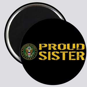U.S. Army: Proud Sister (Black & Gold) Magnet