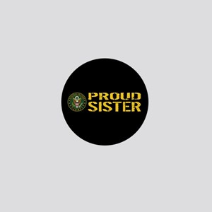 U.S. Army: Proud Sister (Black & Gold) Mini Button