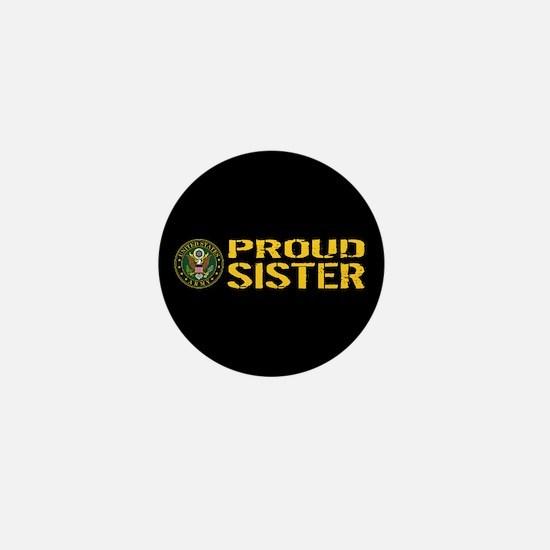 U.S. Army: Proud Sister (Black & Gold) Mini Button