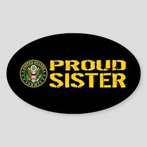 U.S. Army: Proud Sister (Black & Go Sticker (Oval)