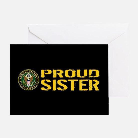 U.S. Army: Proud Sister (Black & Gol Greeting Card