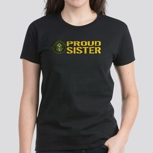 U.S. Army: Proud Sister Women's Dark T-Shirt